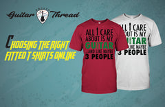 Helpful Tips for Choosing the Right Fitted T-Shirts Online | Guitar T-Shirts USA