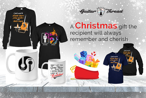The Christmas Gift That Will Always Be Special And Memorable To Your Loved Ones | Guitar Clothing in USA