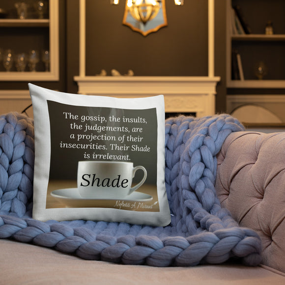 Sips of Inspiration Premium Throw Pillow (Shade)