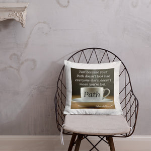 Sips of Inspiration Premium Pillow (Path)