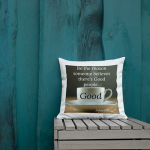 Sips of Inspiration Premium Pillow (Good)