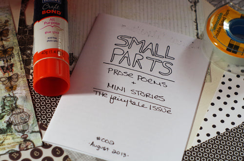 Small Parts: Prose Poems & Mini Stories #002 | The Fairy Tale Issue