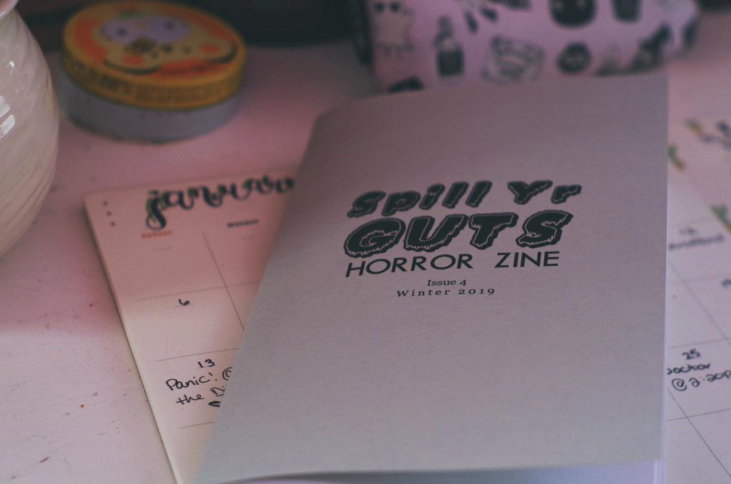Spill Yr Guts Horror Zine #004 | Winter 2019