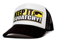 Keep It Squatchy Unisex-Adult One Size Trucker Hat Multi