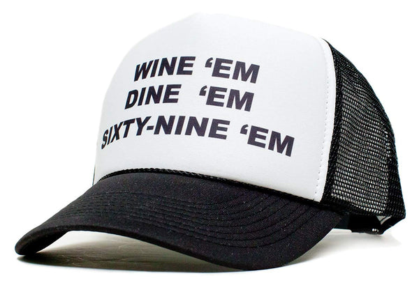 Wine Dine Sixty Nine Em Unisex-Adult One-size Trucker Hat Black/White
