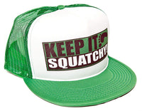 Keep It Squatchy Unisex-Adult One-size Trucker Hat Green/White