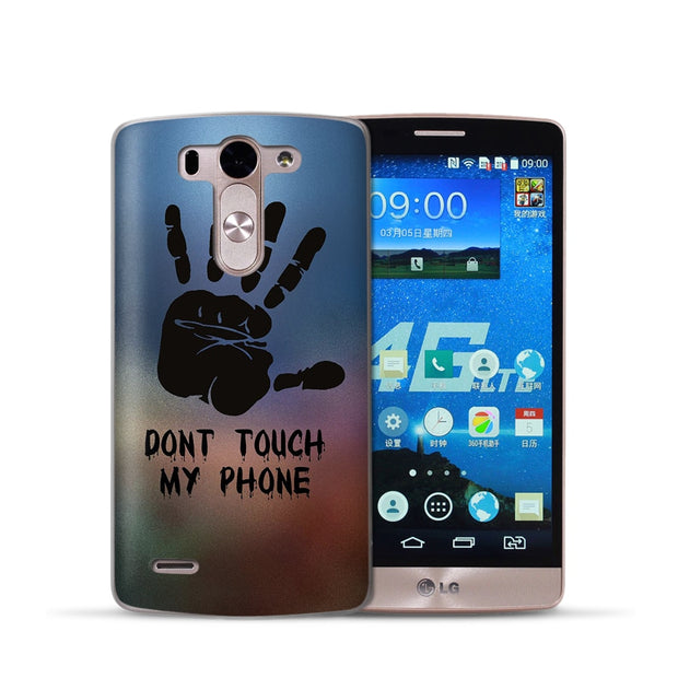 Funny Don't Touch My Phone Case For LG Q6 G6 X Power 2 X Screen G4 G5 Q8 K7 K8 K10 2017 Silicone Phone Case Etui Cover Coque