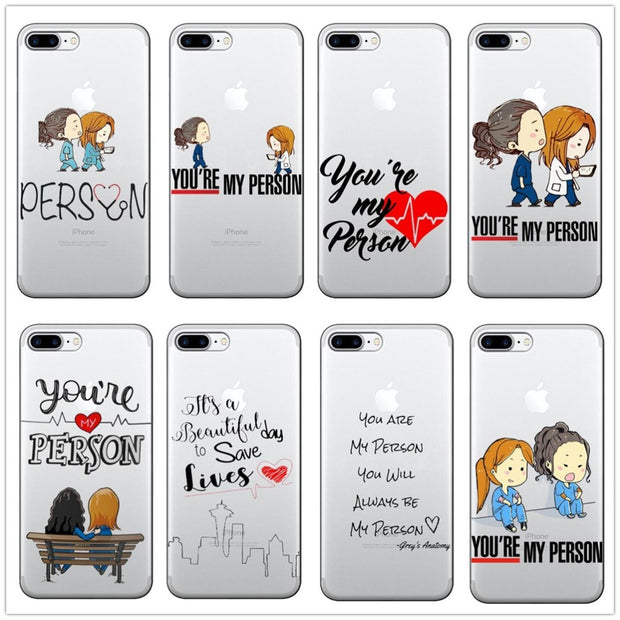 Greys Anatomy You Are My Person Phone Cases Cover Silicon TPU Case Cover For Iphone 6 6S 5S SE X 8 8Plus 7 7Plus XR XS MAX