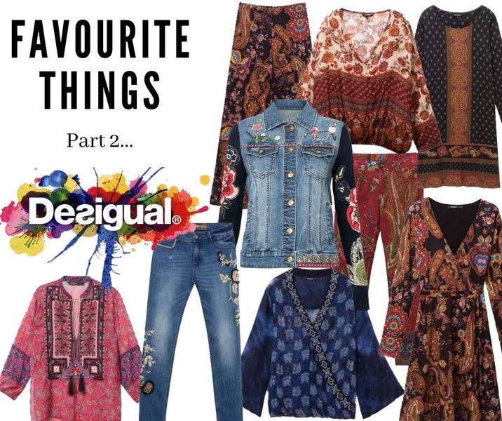 Favourite things Part 2 - I love Desigual