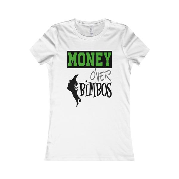 Money Over Women's Favorite Tee