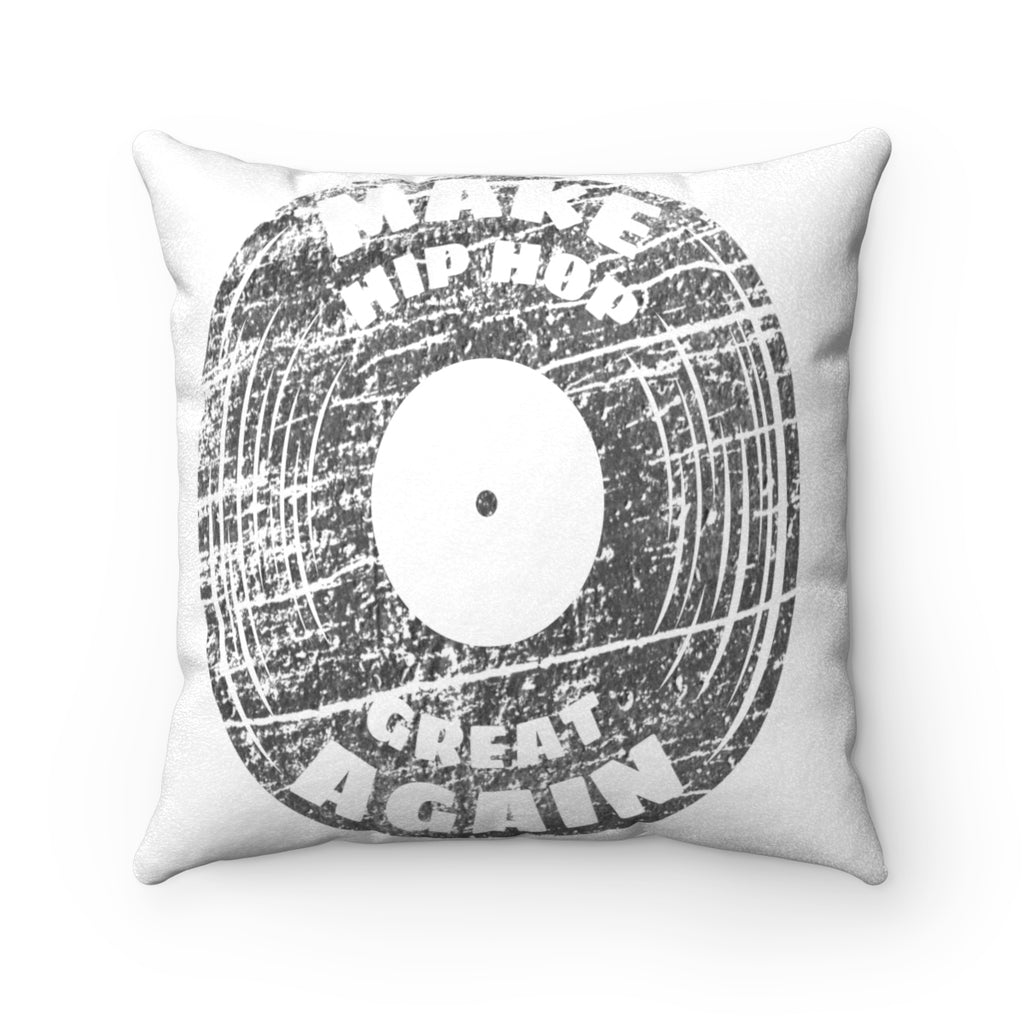 Make Hip Hop Great Faux Suede Square Pillow Case