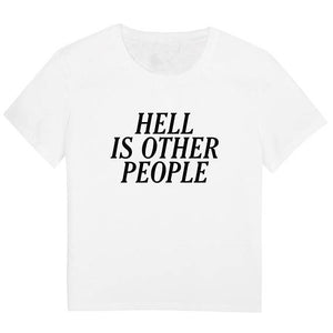 Hell is other people T-shirt - The Lazy Raven