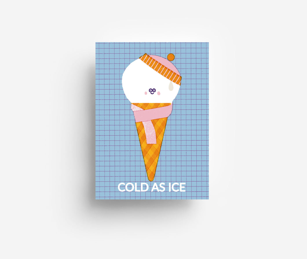 Cold As Ice Postcard DIN A6
