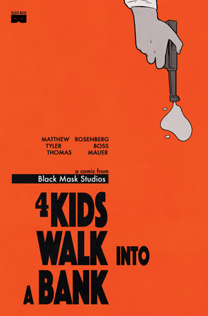 4 Kids Walk Into A Bank #1 [Second Printing]