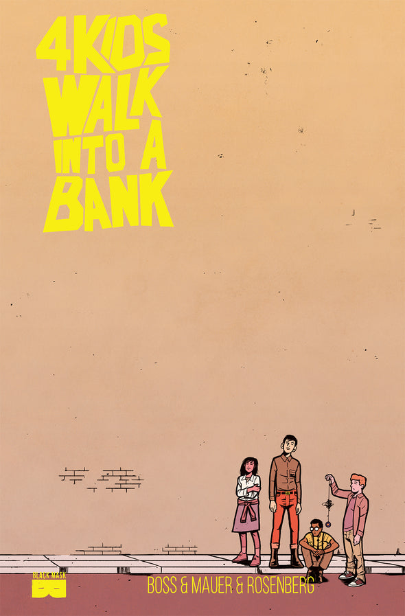 LCSD 2017: 4 Kids Walk Into A Bank [Hardcover]
