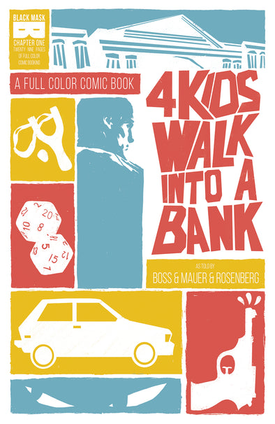 4 Kids Walk Into A Bank #1 [First Printing]