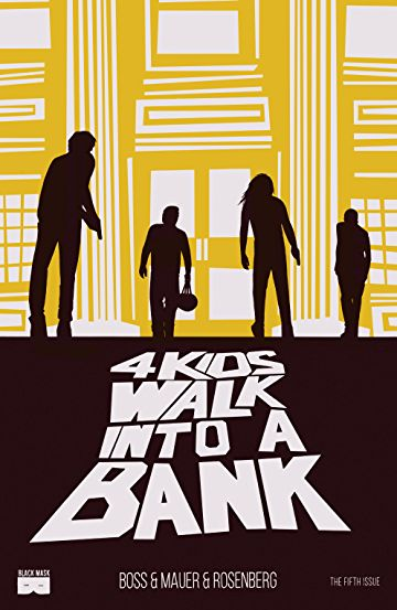 4 Kids Walk Into a Bank - Hardcover