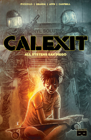 SDCC 2018 Exclusive - CALEXIT: All Systems San Diego [Templesmith cover]