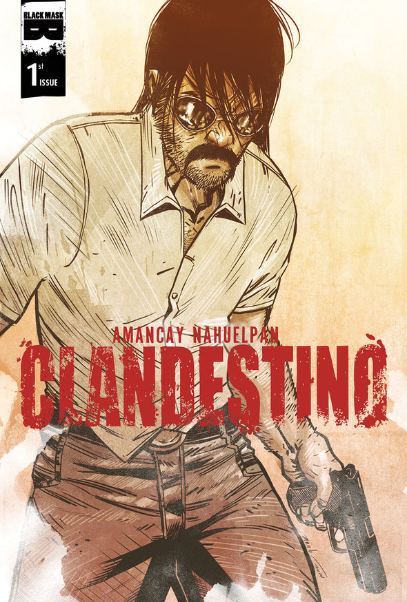 Clandestino #1 [Cover To Be Selected From Available Stock]