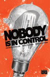 Nobody Is In Control, vol 1