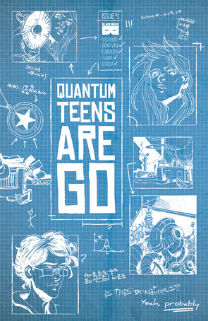 Quantum Teens Are Go #1B [First Printing]