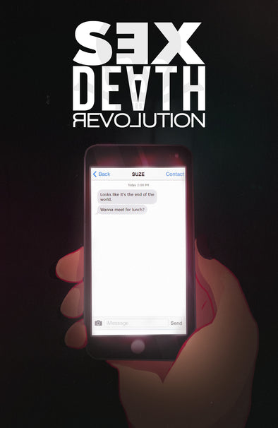 Sex Death Revolution #4 - Limited Edition only available til 12/2/19
