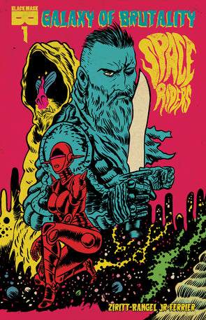 Space Riders Galaxy Of Brutality #1 [First Printing]