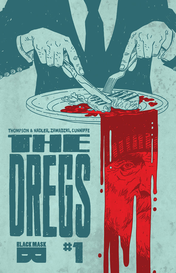 The Dregs #1 [Second Printing]