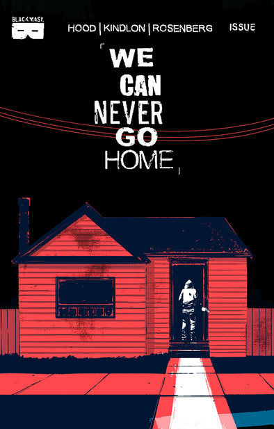 We Can Never Go Home #1 [Third Printing]