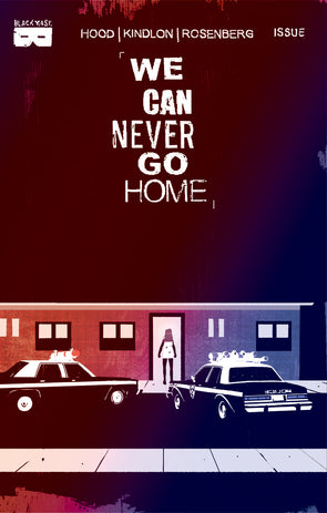 We Can Never Go Home #2 [Second Printing]