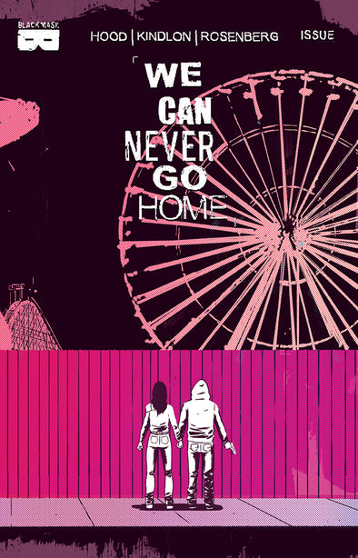 We Can Never Go Home #3 [Second Printing]
