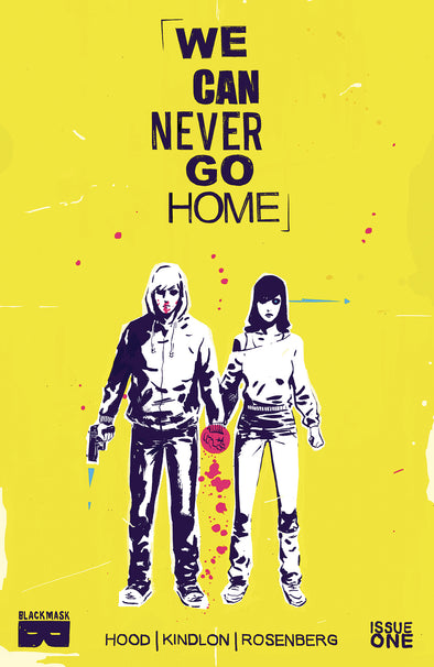 We Can Never Go Home #1A [First Printing]