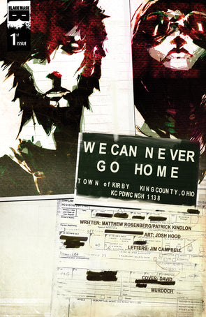 We Can Never Go Home #1B [First Printing]
