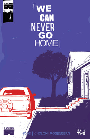 We Can Never Go Home #2 [First Printing]