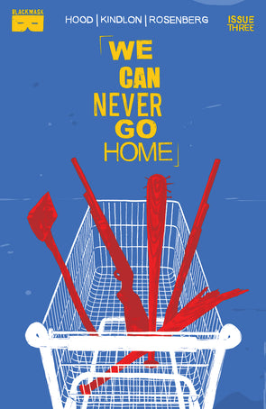 We Can Never Go Home #3 [First Printing]