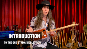 """One-String Diddley Bow"" Guitar Lesson Video Course - DIGITAL DOWNLOAD"