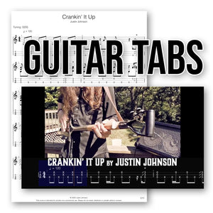 "GUITAR TABLATURE - ""Crankin' It Up"" by Justin Johnson"