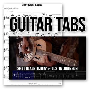 "GUITAR TABLATURE - ""Shot Glass Slidin'"" by Justin Johnson"