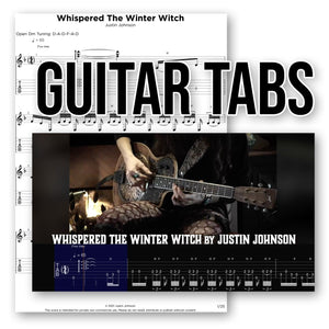 "GUITAR TABLATURE - ""Whispered the Winter Witch"" by Justin Johnson"