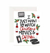 Watch Movies and Drink Christmas Card