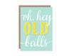 Old Balls Birthday Card