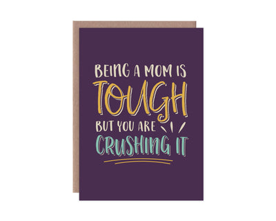 Being A Mom is Tough Mother's Day Card
