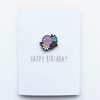 Happy Birthday Flower Enamel Pin Card