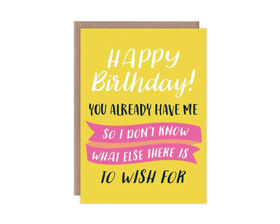 Already Have Me Birthday Card