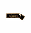 Rule Breaker Enamel Pin