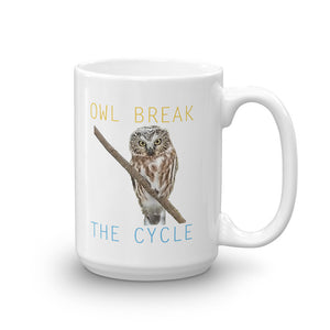 Owl Mugs-Owl Break The Cycle