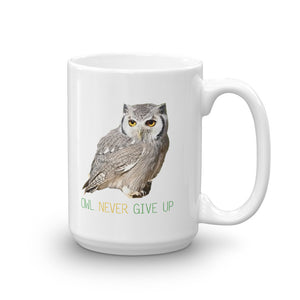 Owl Mugs- Owl Never Give Up
