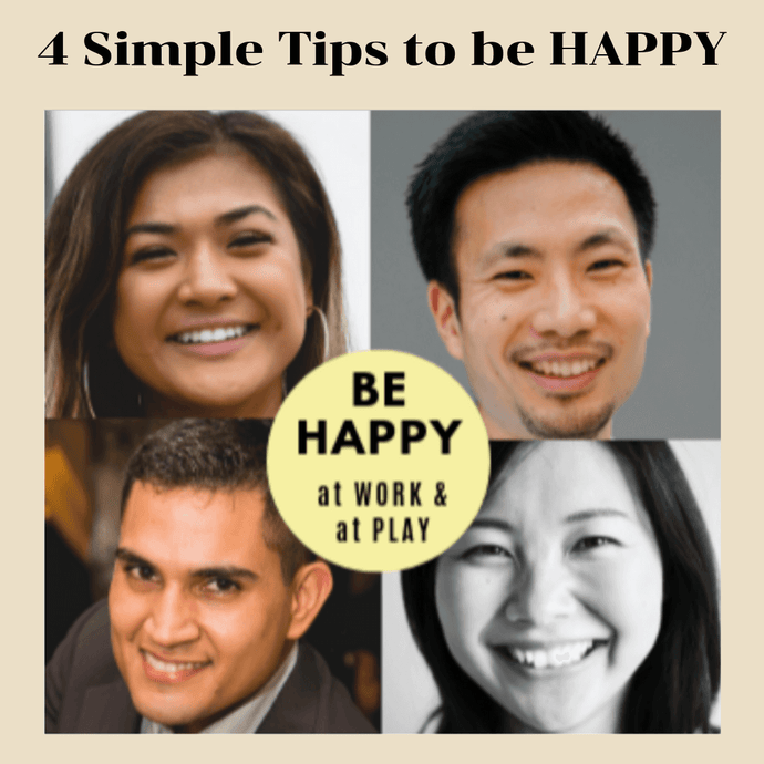 4 Simple Tips to Be Happy