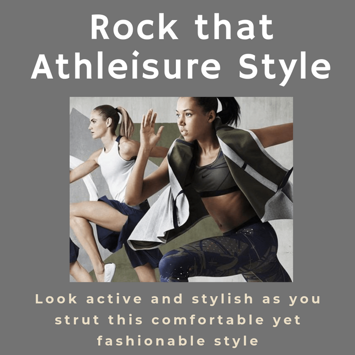 Rock that Athleisure Style - Look active and stylish as you strut this comfortable yet fashionable style