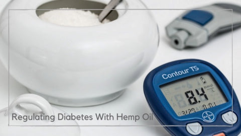 Regulating Diabetes With Hemp Oil